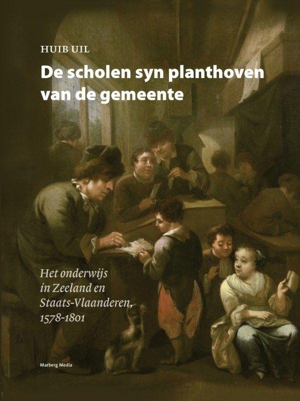 Onderwijs op Walcheren, 1578-1801